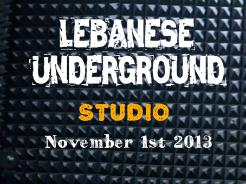 LEBANESE UNDERGROUND STUDIO OPENING !
