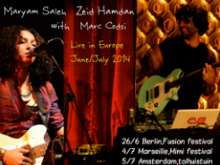 Maryam Saleh / Zeid Hamdan Europe tour June, July 2014